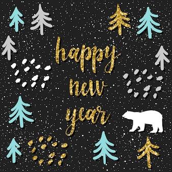 Frohes neues jahr-karte. handgeschriebenes zitat und handgemachtes fichtenwaldmuster für design-neujahrskarte, einladung, t-shirt, party-flyer, kalender des neuen jahres 2018 usw. goldtextur.
