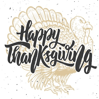 Frohes thanksgiving. hand gezeichnete beschriftung auf hintergrund mit truthahn. element für plakat, karte ,. illustration