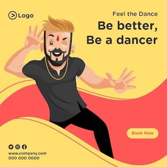 Fühle, wie der tanz ein tänzer-banner-design ist