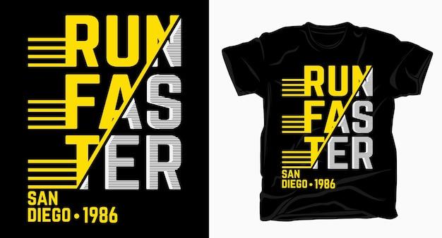 Führen sie schneller typografie-design für t-shirt