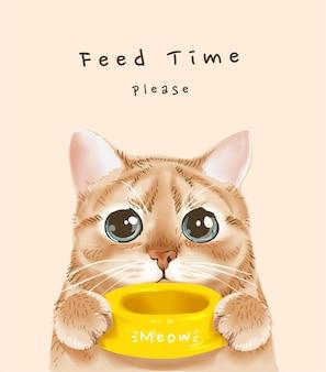 Fütterungszeitslogan mit süßer katze, die futternapfillustration hält