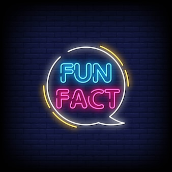 Fun fact neon signs style text