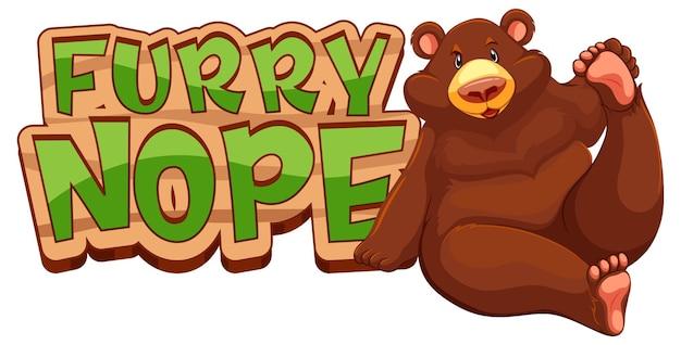 Furry nope schriftbanner mit grizzlybär-cartoon-figur isoliert