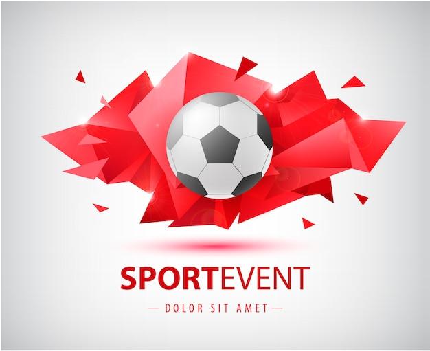 Fußball abstrakte vorlage für fußballabdeckungen, banner, sportplakate, plakate und flyer mit ball. facettengeometrie isoliert.