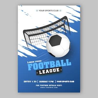 Fußball-liga-plakat-design mit fußballnetz auf weißem und blauem pinsel-effekt-hintergrund