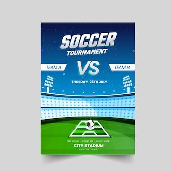 Fußballturnier-vorlage oder flyer-design mit stadionansicht in blauer und grüner farbe.