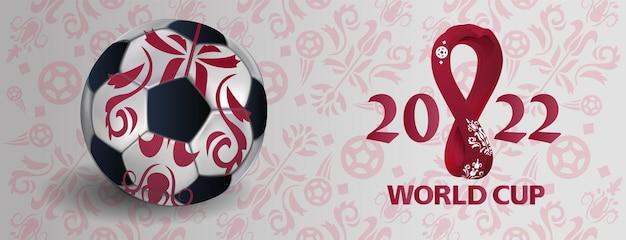 Fußballweltmeisterschaft 2022 mit realistischem 3d-fußball. sportplakat, banner, modernes design des flyers. konzeptschrift fußball 2022 auf modernem hintergrund