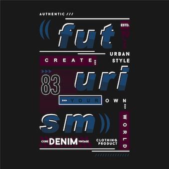 Futurismus-beschriftung für städtisches thema typografie-t-shirt