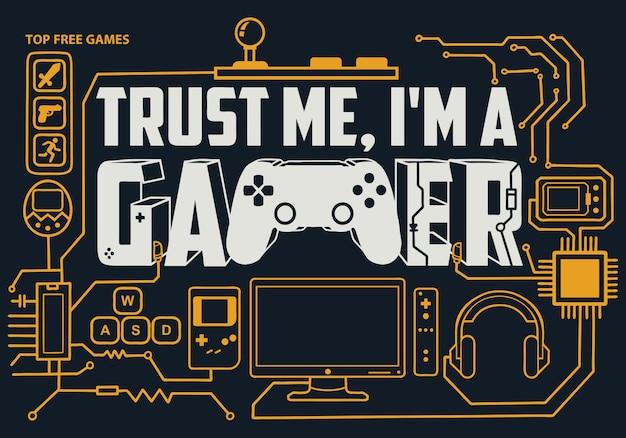 Gaming-schriftzug: vertrau mir, ich bin ein gamer