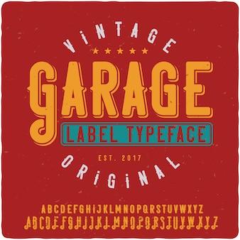Garage label schrift
