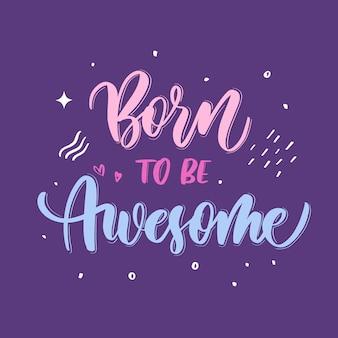 Geboren, um großartige handschrift zu sein