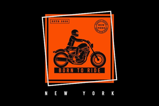 Geboren, um in new york zu reiten, design im sleety style