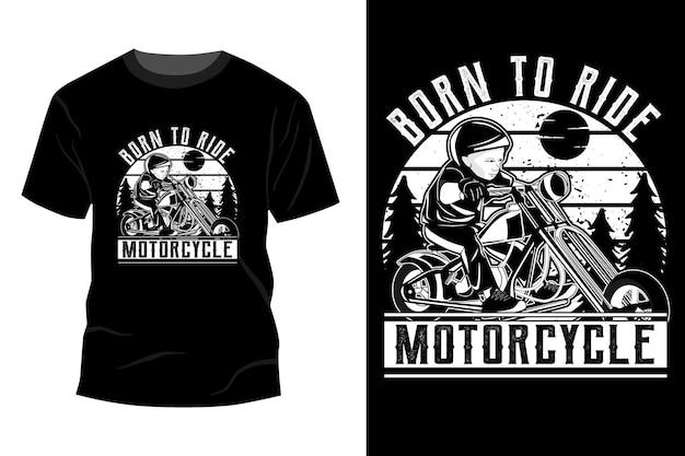 Geboren, um motorrad-t-shirt mit mockup-design-silhouette zu fahren