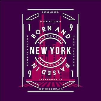 Geboren und aufgewachsen in new york slogan grafik typografie design