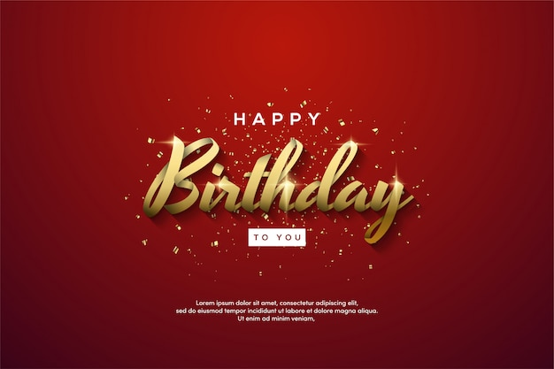 Geburtstagsfeierhintergrund mit goldenem text auf einem roten hintergrund.