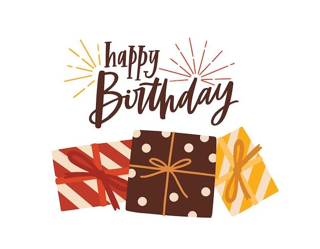 Geburtstagsgrußkarte oder postkartenvorlage mit festlichem wunsch handgeschrieben mit stilvoller kursivschrift und geschenk- oder geschenkboxen. festliche geburtstagspostkarte. moderne vektorillustration für feierliche party.