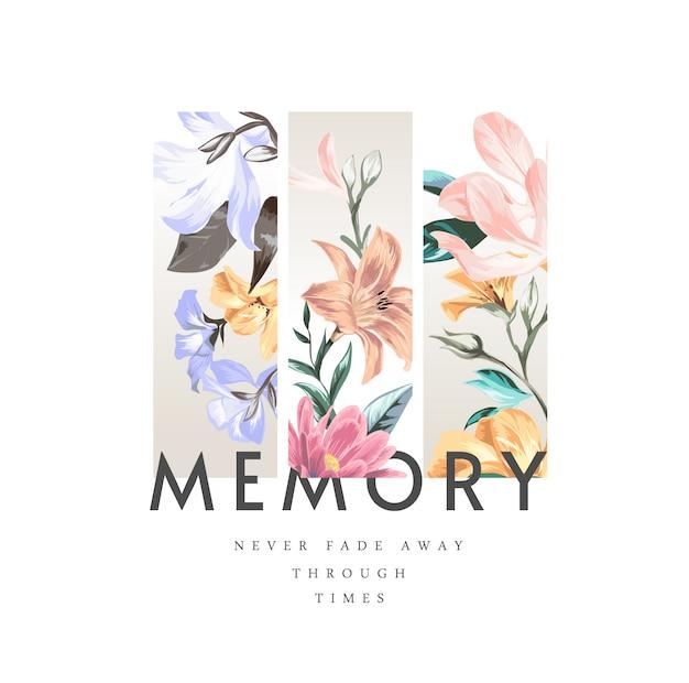 Gedächtnis-slogan auf buntem weinleseblumenillustrationshintergrund