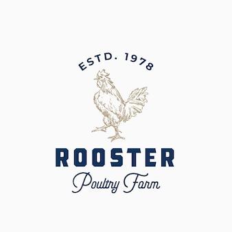 Geflügelfarm abstraktes zeichen oder logo-vorlage mit handgezeichneter hahn-sillhouette und retro-typografie.