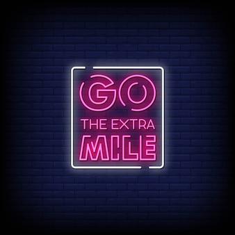 Gehen sie die extra mile neon signs style text