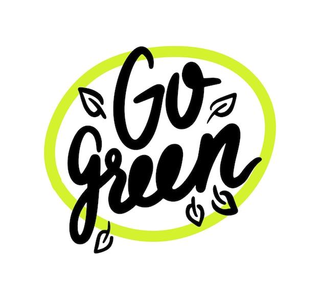 Gehen sie grünes emblem mit typografie im grünen kreis mit baumblättern. ökologie-erhaltung, planetenkonzept speichern. biologisch abbaubares, kompostierbares, recycelbares verpackungsemblem oder banner aus kunststoff. vektorillustration