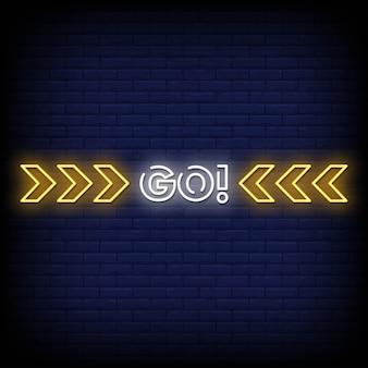 Gehen sie neon signs style text