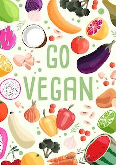 Gehen sie vegane vertikale plakatschablone mit sammlung von frischem bio-obst und -gemüse