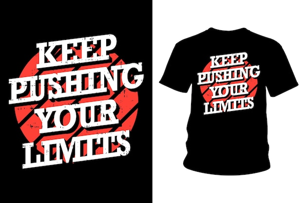 Gehen sie weiter an ihre grenzen slogan t-shirt design