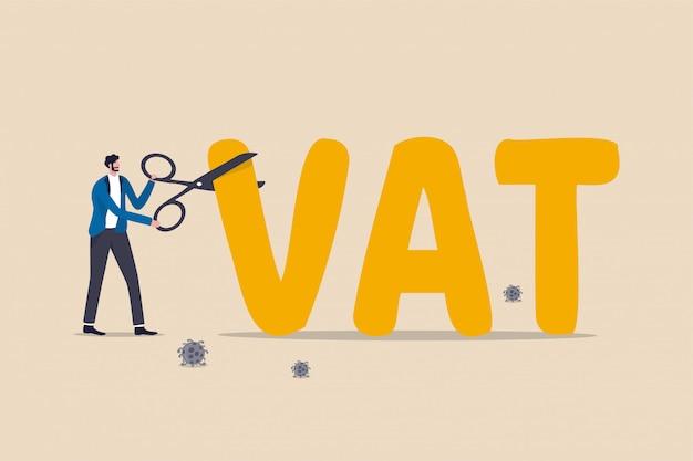 Geldpolitik der regierung zur senkung der mehrwertsteuer