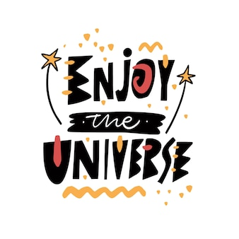 Genieße das universum
