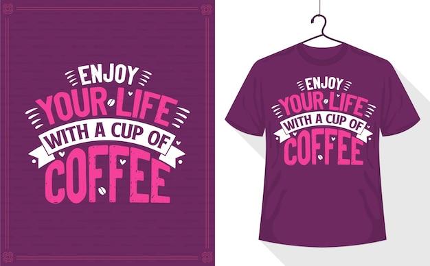 Genieße dein leben bei einer tasse kaffee