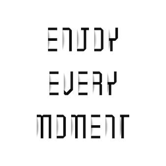 Genieße jeden moment, typografie mit schatteneffekt