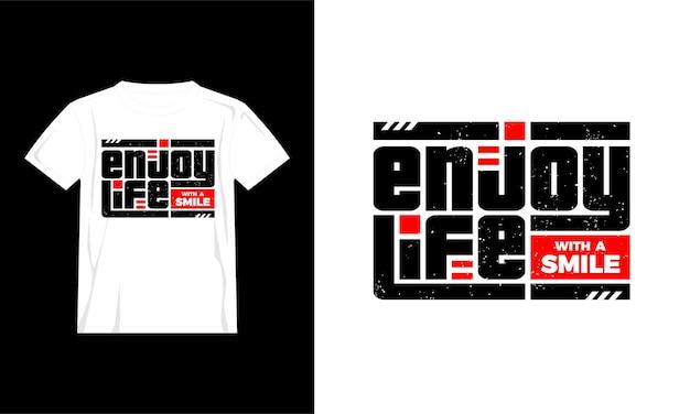 Genießen sie das leben zitate t-shirt-design