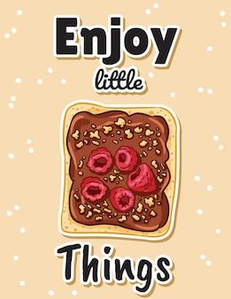 Genießen sie lustige postkarte des kleinen sachensandwiches. toastbrot-sandwich mit schokoladenaufstrich und himbeer-doodles-poster mit zitat. frühstück oder mittagessen veganes essen. lager vegetarischer druck