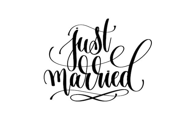 Gerade verheiratete hand schriftzug inschrift positives zitat