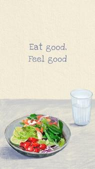 Gesunder lebensstil handy-wallpaper mit zitat, gut essen und wohlfühlen
