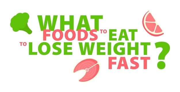 Gewichtsverlust, welche lebensmittel zu essen sind, um schnell gewicht zu verlieren typografie-banner-design-konzept