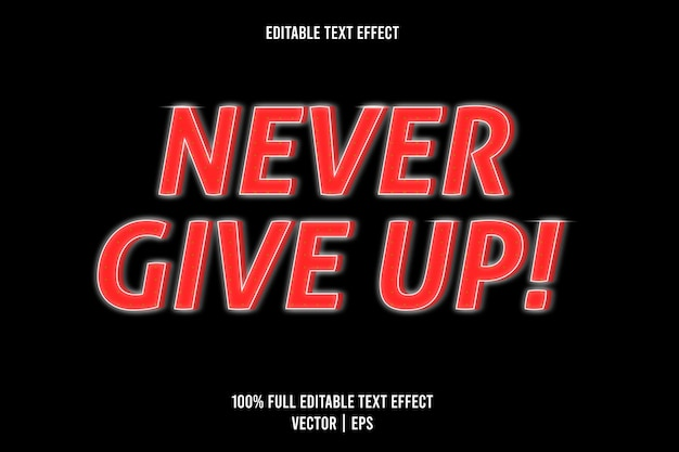 Gib niemals auf! 3-dimensionaler texteffekt in roter und weißer farbe