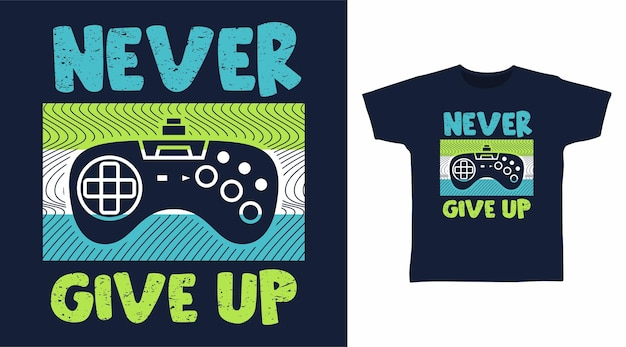 Gib niemals typografie-t-shirt-design auf
