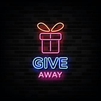 Give away leuchtreklame vorlage.