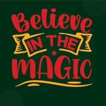 Glaube an den magischen schriftzug premium vektor design