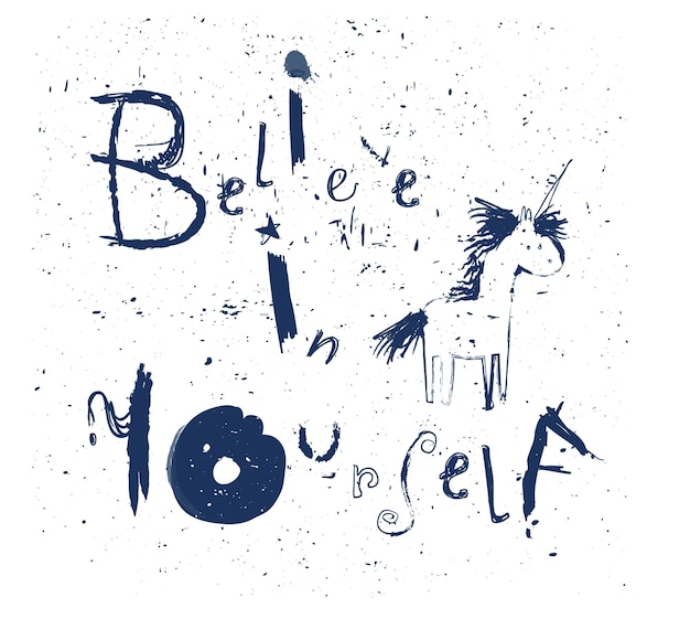 Glaube an dich - schriftzug mit einhorn