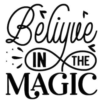 Glaube an die magische typografie premium vektor design