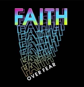 Glaube über angst motivierend inspirierend zitat t-shirt design grafik vektor