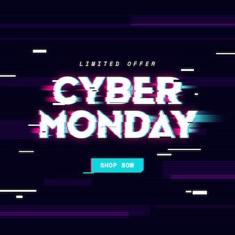 Glitch cyber montag