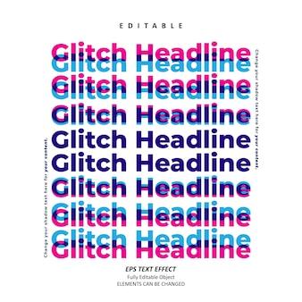 Glitch schlagzeile gestapelter texteffekt editierbarer premium-vektor
