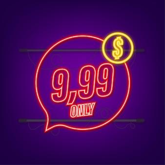 Glitch-symbol vorlage mit nur 99 neon-symbol sale-preisschild sale-banner-abzeichen