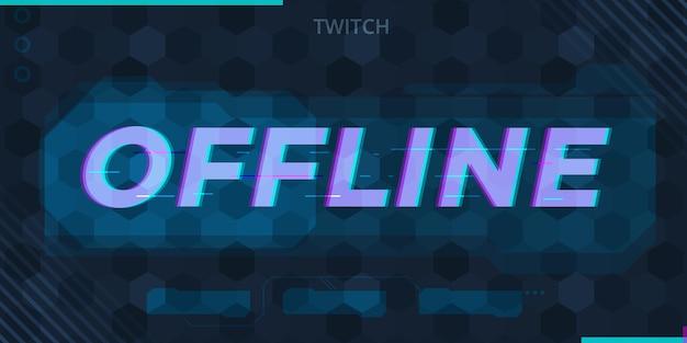 Glitched offline twitch banner gamer style