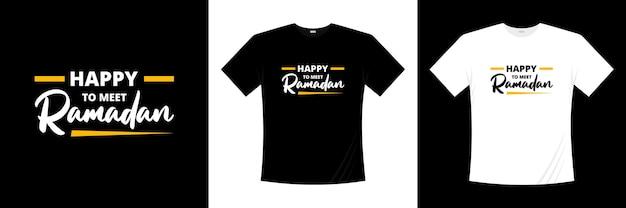 Glücklich, ramadan typografie t-shirt design zu treffen