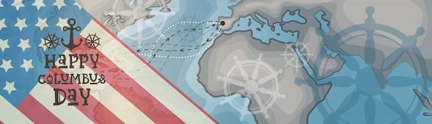 Glücklicher columbus-tag amerika entdecken feiertags-plakat-gruß-karte retro weltkarte-horizontale fahne
