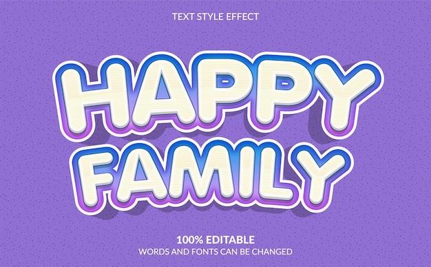 Glücklicher familientext-stil-effekt